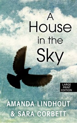 Book A House In The Sky: A Memoir by Amanda Kindhout