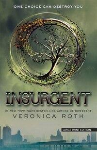Insurgent: (LARGE PRINT)