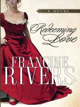 Book Redeeming Love: Large Print Edition by Francine Rivers