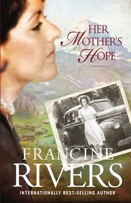 Book Her Mother's Hope: Large Print Edition by Francine Rivers