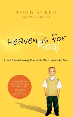 Book Heaven Is For Real  Lgprt: A Little Boy's Astounding Story Of His Trip To Heaven And Back by Todd/vincent, Lynn Burpo