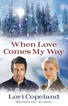 When Love Comes My Way  Lgprt: Large Print Edition