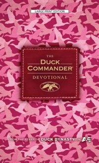 Book The Duck Commander Devotional: Pink Camo Edition: Large Print Edition by Alan Robertson