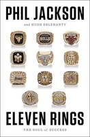 Book Eleven Rings: The Soul Of Success by Phil Jackson