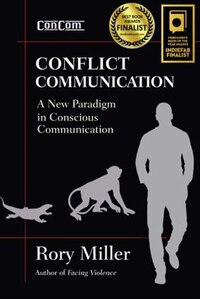 Conflict Communication (concom): A New Paradigm In Conscious Communication