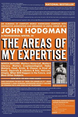 Book The Areas of My Expertise: An Almanac Of Complete World Knowledge Compiled With Instructive… by John Hodgman