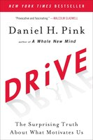 Book Drive: The Surprising Truth About What Motivates Us by Daniel H. Pink