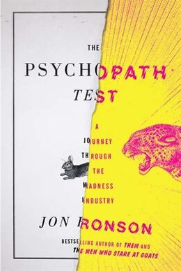 Book The Psychopath Test: A Journey Through The Madness Industry by Jon Ronson