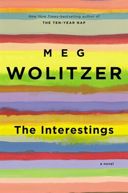 Book The Interestings: A Novel by Meg Wolitzer