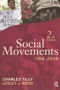Social Movements, 1768-2008: Second Edition