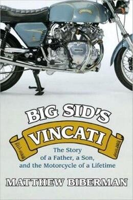 Book Big Sid's Vincati by Matthew Biberman