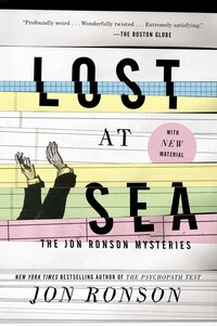 Lost At Sea: The Jon Ronson Mysteries