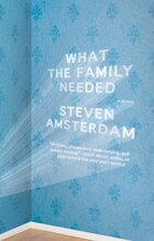 What The Family Needed: A Novel
