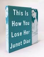 This Is How You Lose Her Deluxe Edition: A Novel
