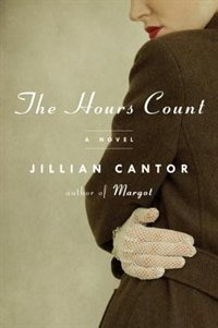 The Hours Count: A Novel
