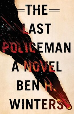Book The Last Policeman: A Novel by Ben Winters