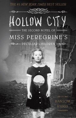 Book Hollow City: The Second Novel Of Miss Peregrine's Peculiar Children by Ransom Riggs