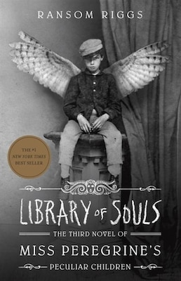 Book Library Of Souls: The Third Novel Of Miss Peregrine's Peculiar Children by Ransom Riggs