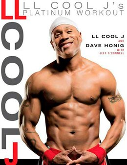 Book LL Cool J's Platinum Workout: Sculpt Your Best Body Ever with Hollywood's Fittest Star by Dave LL COOL J
