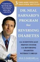 Dr. Neal Barnard's Program for Reversing Diabetes: The Scientifically Proven System For Reversing…