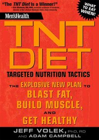 Men's Health TNT Diet: The Explosive New Plan to Blast Fat, Build Muscle, and Get Healthy in 12…
