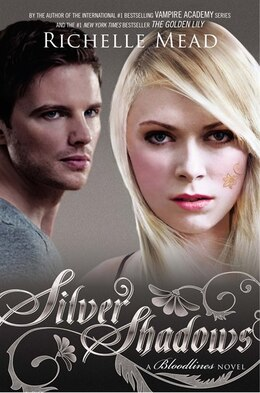Book Silver Shadows: A Bloodlines Novel by Richelle Mead