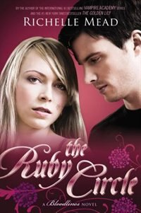 Book The Ruby Circle: A Bloodlines Novel by Richelle Mead