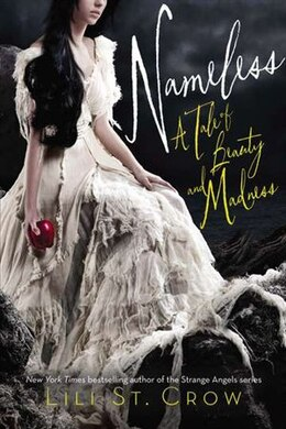 Book Nameless: A Tale Of Beauty And Madness by Crow Lili St