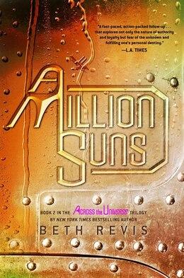 Book A Million Suns: An Across the Universe Novel by Beth Revis