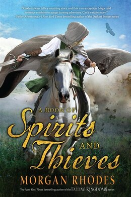 Book A Book Of Spirits And Thieves by Morgan Rhodes