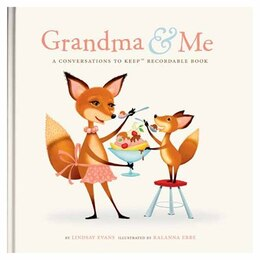 Book Grandma & Me Recordable Conversation Book by Lindsay Evans