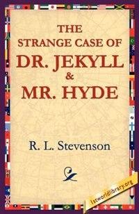The Strange Case of Dr.Jekyll and MR Hyde by Robert Louis Stevenson