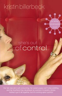She's Out of Control: Newly Revised Cover