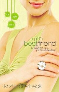 A Girl's Best Friend: Spa Girls Series