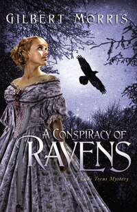 A Conspiracy Of Ravens: A Lady Trent Mystery