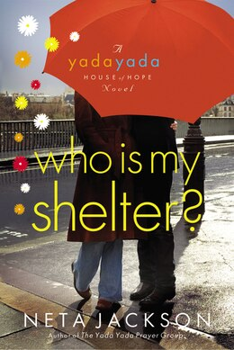 Book Who Is My Shelter? by Neta Jackson