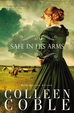 Book Safe In His Arms by Colleen Coble