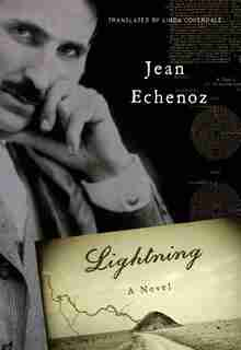 Lightning: A Novel by Jean Echenoz