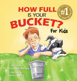 Book How Full Is Your Bucket? for Kids by Tom Rath