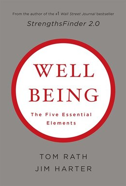 Book Wellbeing: the Five Essential Elements: The Five Essential Elements by Tom Rath