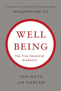 Wellbeing: the Five Essential Elements: The Five Essential Elements