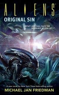 Aliens Volume 1: Original Sin: Original Sin