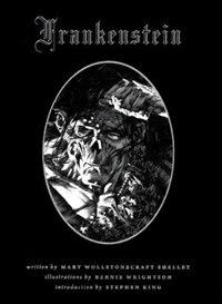 Bernie Wrightson's Frankenstein by Mary Wollstonecraft