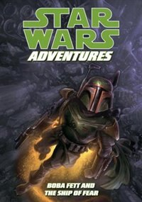 Book Star Wars Adventures: Boba Fett And The Ship Of Fear by Jeremy Barlow