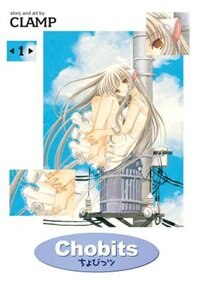 Chobits Omnibus Volume 1 by Artists Clamp