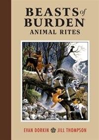Beasts Of Burden:  Animal Rites by Evan Dorkin