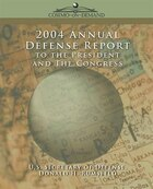 2004 Annual Defense Report To The President And The Congress
