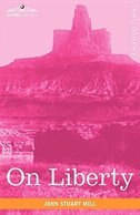 On Liberty by John Stewart Mill