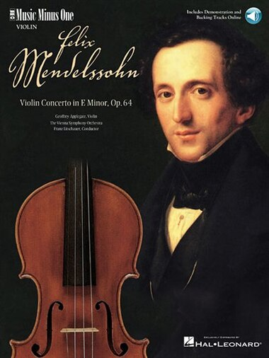 Mendelssohn - Violin Concerto in E Minor, Op. 64: Music Minus One Violin by Felix MENDELSSOHN