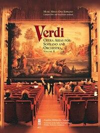 Verdi - Opera Arias For Soprano & Orchestra, Volume Ii: Music Minus One Soprano